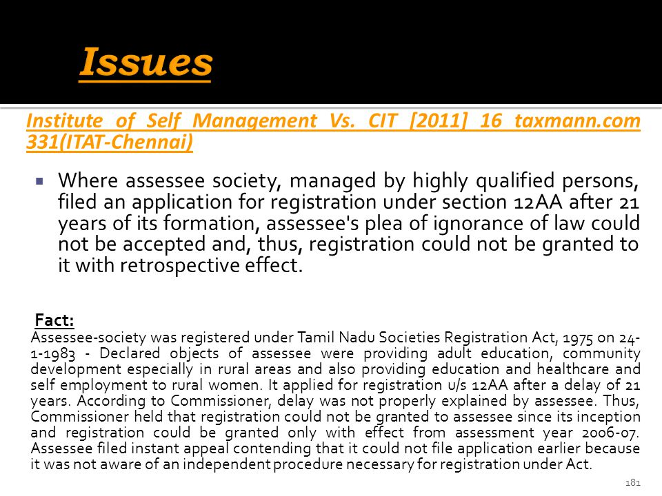 Issues Institute of Self Management Vs. CIT [2011] 16 taxmann.com 331(ITAT-Chennai)